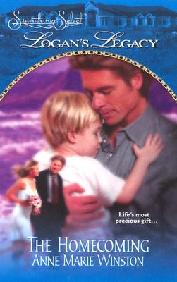 The Homecoming (Logan's Legacy), ANNE MARIE WINSTON