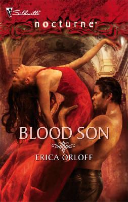 Blood Son (Silhouette Nocturne), Erica Orloff