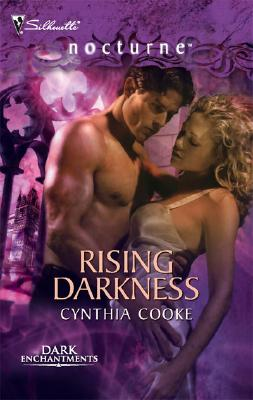Rising Darkness (Silhouette Nocturne), Cynthia Cooke