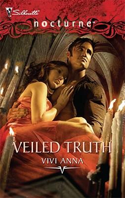 Veiled Truth (Silhouette Nocturne), Vivi Anna