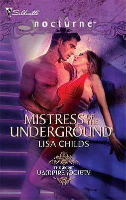 MISTRESS OF THE UNDERGROUND, LISA CHILDS