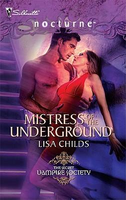 MISTRESS OF THE UNDERGROUND, LISA CHILDS