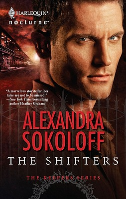 The Shifters (Silhouette Nocturne), Alexandra Sokoloff