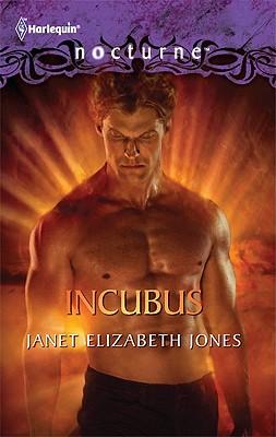 Incubus (Harlequin Nocturne), Janet Elizabeth Jones