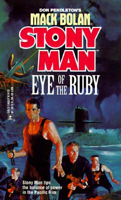 Image for Eye Of The Ruby (Don Pendleton's Mack Bolan : Stony Man)