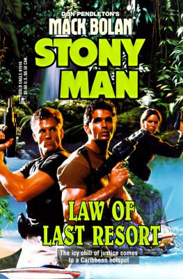 Image for Law Of Last Resort (Don Pendleton's Mack Bolan : Stony Man)