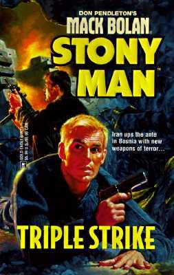 Image for Triple Strike (Don Pendleton's Mack Bolan : Stony Man)