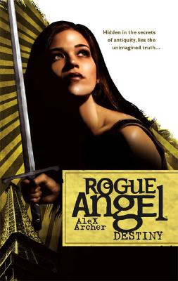 Image for Destiny (Rogue Angel, Book 1)