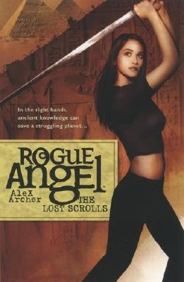 Image for The Lost Scrolls (Rogue Angel, Book 6)