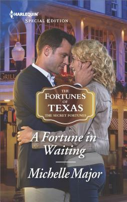 Image for A Fortune in Waiting (The Fortunes of Texas: The Secret Fortunes)