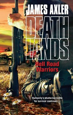 Image for Hell Road Warriors (Deathlands)