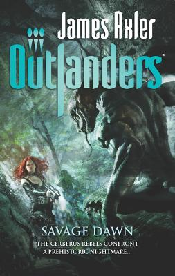 Savage Dawn (Outlander), James Axler