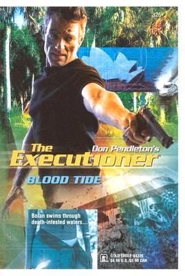 Image for Don Pendleton's The Executioner: Blood Tide
