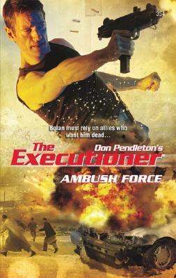 Image for Ambush Force (The Executioner)
