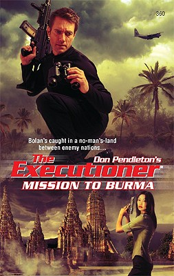 Image for Mission To Burma (The Executioner)