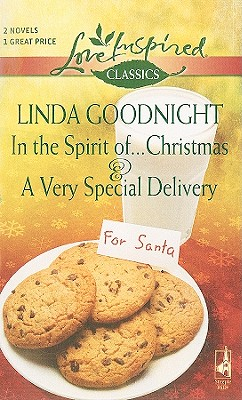 Image for In The Spirit of...Christmas and A Very Speci: In The Spirit of...Christmas A Very Special Delivery (Steeple Hill Love Inspired Classics)