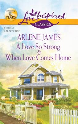 Image for A Love So Strong / When Love Comes Home