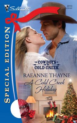 A Cold Creek Holiday (Silhouette Special Edition), RAEANNE THAYNE