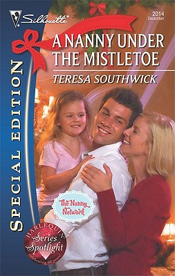 Image for A Nanny Under the Mistletoe (Silhouette Special Edition)