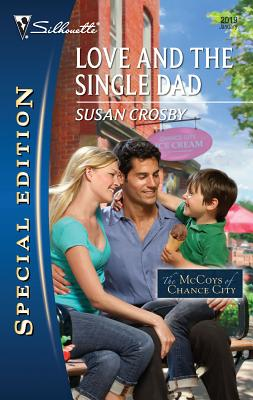 Image for Love and the Single Dad (Silhouette Special Edition)