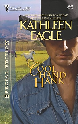 Cool Hand Hank (Silhouette Special Edition), KATHLEEN EAGLE