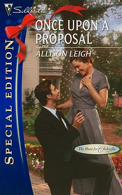 Once Upon a Proposal (Silhouette Special Edition), Allison Leigh