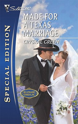 Made for a Texas Marriage (Harlequin Special Edition), Crystal Green