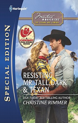 Resisting Mr. Tall, Dark & Texan (Harlequin Special Edition), Christine Rimmer