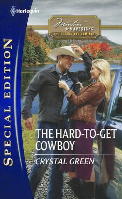 The Hard-to-Get Cowboy (Harlequin Special Edition), Crystal Green