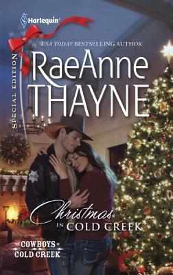Christmas in Cold Creek, Raeanne Thayne