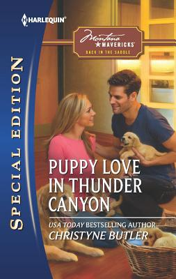 Puppy Love in Thunder Canyon (Harlequin Special Edition), Christyne Butler