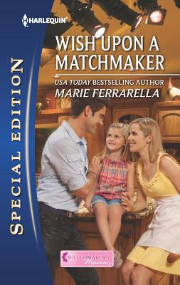 Wish Upon a Matchmaker, Marie Ferrarella