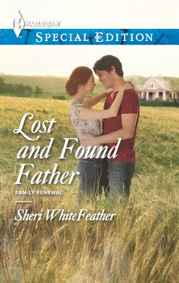 Lost and Found Father (Harlequin Special Edition), Sheri Whitefeather