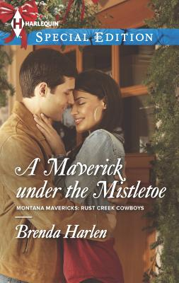 A Maverick under the Mistletoe (Harlequin Special Edition), Brenda Harlen