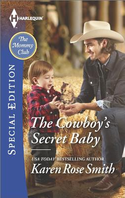 Image for The Cowboy's Secret Baby (Harlequin Special Edition The Mommy Club)
