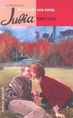 Buscando Una Novia (Spanish Edition), Essig, Terry
