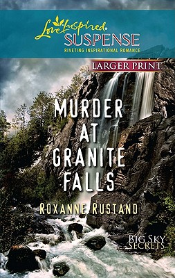 Murder at Granite Falls (Love Inspired Large Print), Rustand,Roxanne