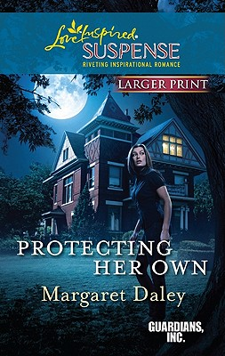 Protecting Her Own (Love Inspired Suspense (Large Print)), Margaret Daley