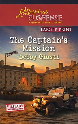 Image for The Captain's Mission (Love Inspired Large Print Suspense)