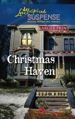 Image for Christmas Haven (Love Inspired Suspense (Large Print))