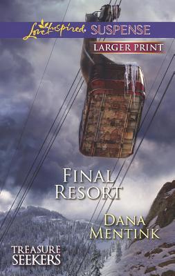 Final Resort (Love Inspired Suspense (Large Print)), Mentink, Dana