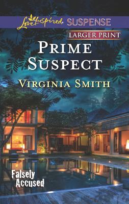 Prime Suspect (Love Inspired LP Suspense), Virginia Smith