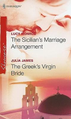 Image for The Sicilian's Marriage Arrangement & The Greek's Virgin Bride: The Sicilian's Marriage Arrangement The Greek's Virgin Bride (Harlequin Showcase)