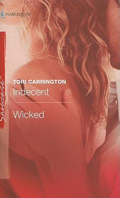 Image for Indecent & Wicked: Indecent Wicked (Harlequin Showcase)