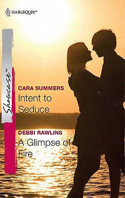 Image for Intent to Seduce & A Glimpse of Fire: Intent to Seduce A Glimpse of Fire (Harlequin Showcase)