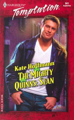Image for The Mighty Quinns: Sean the Mighty Quinns (Harlequin Temptation)