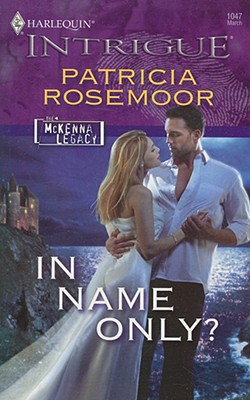 Image for In Name Only? (Harlequin Intrigue Series)