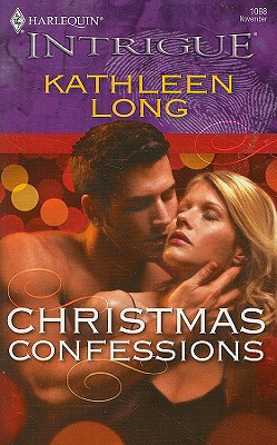 Christmas Confessions (Harlequin Intrigue Series), KATHLEEN LONG