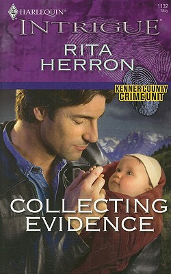 Collecting Evidence (Harlequin Intrigue Series), RITA HERRON