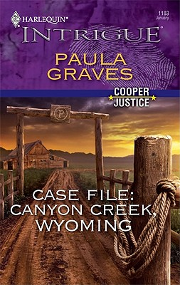 Image for Case File: Canyon Creek, Wyoming (Harlequin Intrigue Series)
